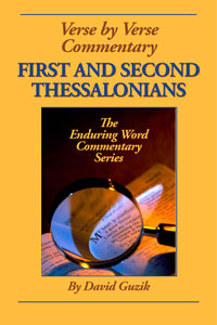 First and Second Thessalonians by David Guzik at Enduring Word