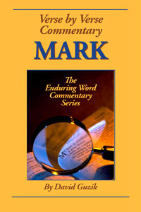 Mark by David Guzik at Enduring Word