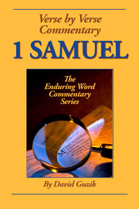 first-samuel-by David Guzik at Enduring Word