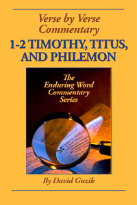 first-second-timothy-titus-philemon-by David Guzik at Enduring Word