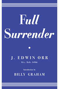 Full-Surrender-by-J-Edwin-Orr-at-Enduring-Word