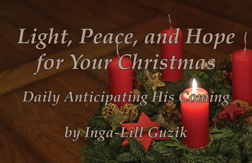 Light, Peace, and Hope for Your Christmas