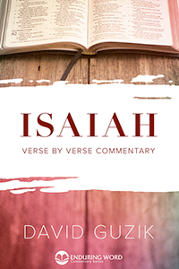 Isaiah - Printe Commentary by David Guzik